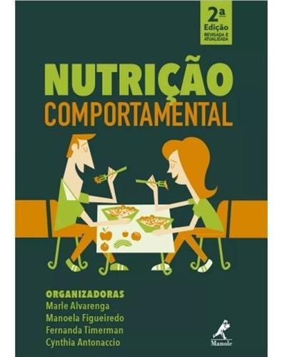 Nutrição Comportamental 2ª Edição 2018