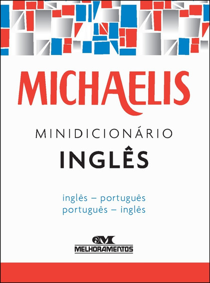 Michaelis Mini Dicionário Inglês / Português