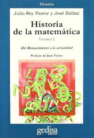 Historia De La Matemática Vol. 2, Rey Pastor, Ed. Gedisa