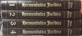 Hermenêutica Jurídica - 4 Volumes