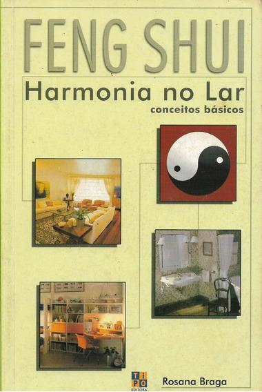 Feng Shui Harmonia No Lar Conceitos Rosana Braga