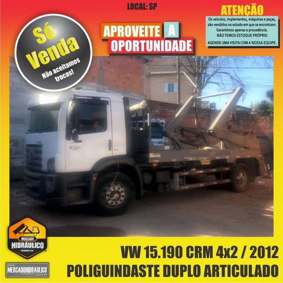 Vw 15.190 Crm 4x2 / 2012 - Poliguindaste Duplo Articulado