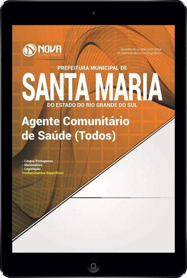 Apostila Prefeitura De Santa Maria - Pr 2017 Agente De Sáude