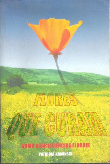 Flores Que Curam: Como Usar Essências Florais
