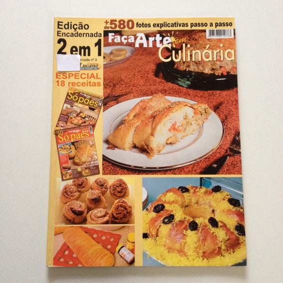 Revista Faça Arte Em Culinária Só Pães D507
