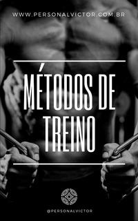 Consultoria- E-book Métodos De Treino @personalvictor