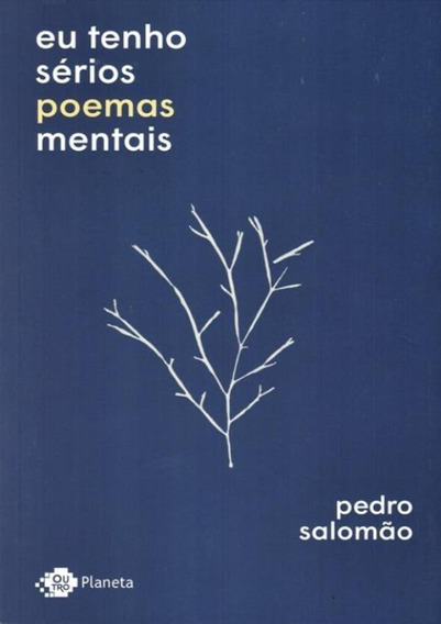 Eu Tenho Serios Poemas Mentais