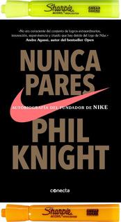 Nunca Pares, Phil Knight + 2 Resaltadores