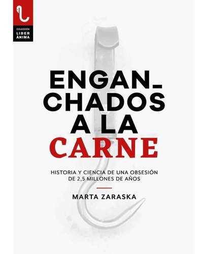 Imagen 1 de 1 de Enganchados A La Carne - Marta Zaraska