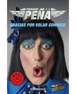 Gracias Por Volar Conmigo - Libro + Cd - Fernando Peña