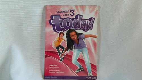 Imagen 1 de 7 de Today 3 Students' Book  Stiles / Zervas Pearson