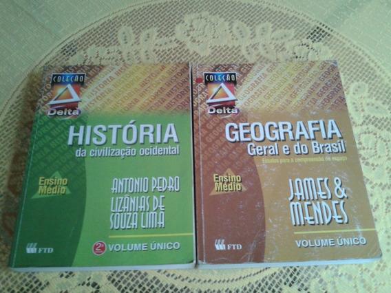 Geografia (james E Mendes ) + História / Coleção Delta