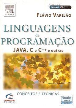 Linguagens De Programação: Java, C, C++ Varejão, Flavio