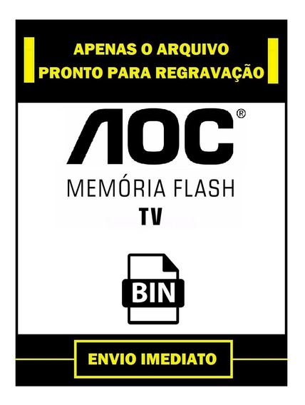 Arquivo Dados Flash + Eeprom + Nand Flash Tv Aoc Le42h057d