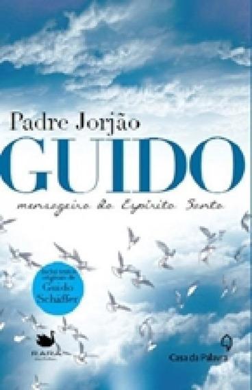 Livro Guido - Mensageiro Do Espirito Santo