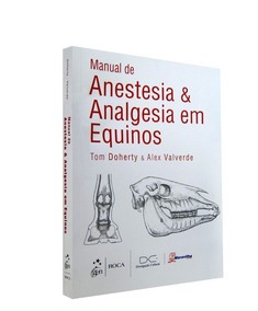 Manual De Anestesia & Analgesia Em Equinos