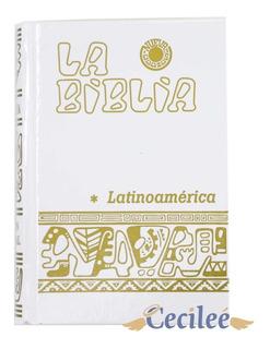 Biblia Latinoamericana Blanca 11x16 Cms