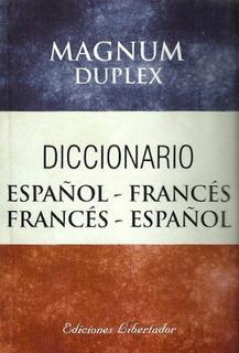 Diccionario Español Francés - Magnum Duplex