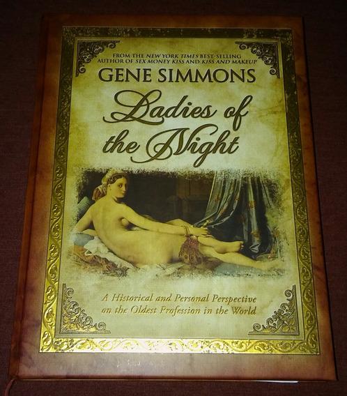 Gene Simmons (kiss) - Ladies Of The Night (livro)