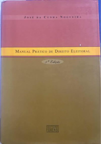 Livro Manual Prático De Direito Eleitoral - 5ª Edição