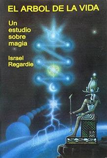 Libro El Arbol De La Vida: Un Estudio Sobre Magia