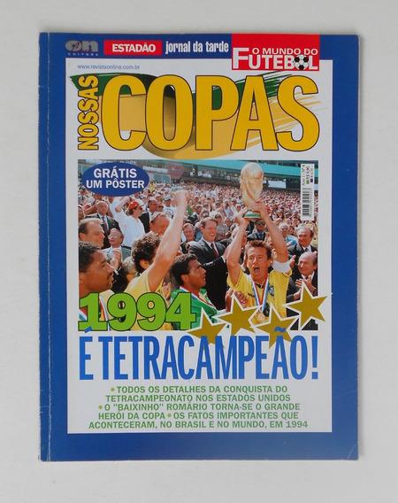 Revista Nossas Copas - 1994 - É Tetracampeão ! - F(0348)