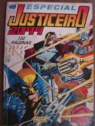 Justiceiro 2099 - Especial Nº. 1 - 132 Páginas - Abril