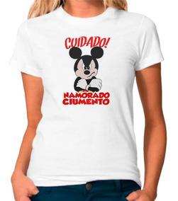 Camisa Cuidado Namorado Ciumento Mickey Camiseta Blusa