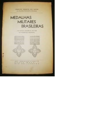 Medalhas Militares Brasileiras  Francisco Marques Dos Santos