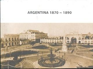 Argentina 1870-1890 - Mones Xiol 07