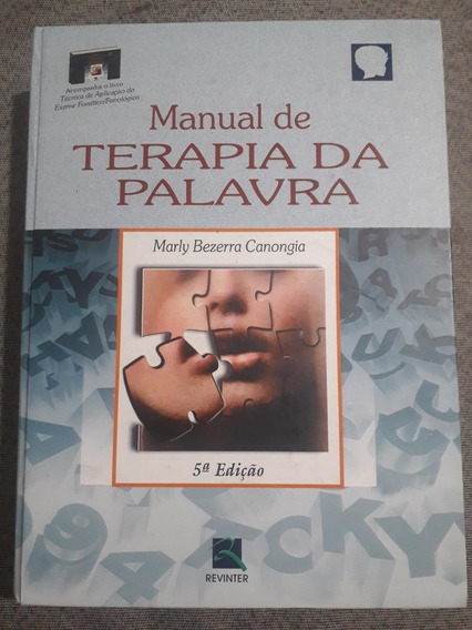 Livro Manual De Terapia Da Palavra, De Marly Bezerra Canongi
