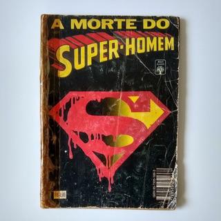 A Morte Do Super-homem Hq / Revista / Gibi