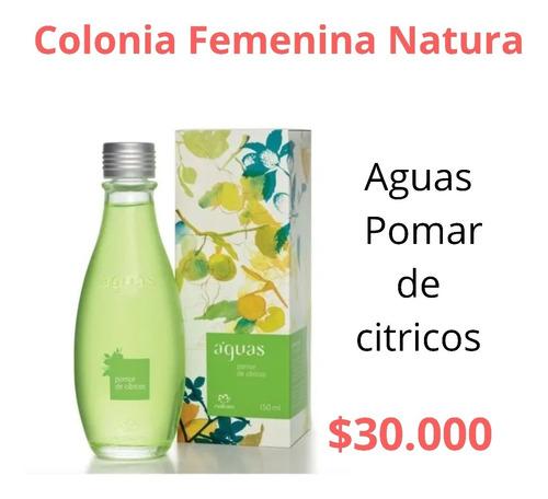 Colonia Femenina Aguas Pomar De Cítricos Natura