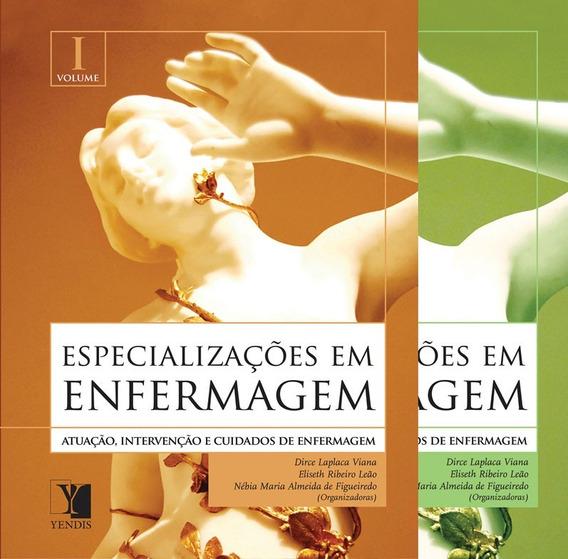 Livro Especializações Em Enfermagem Volume 1 E 2 - 2ª Edição