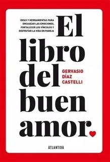 El Libro Del Buen Amor - Gervasio Diaz Castelli Lanus