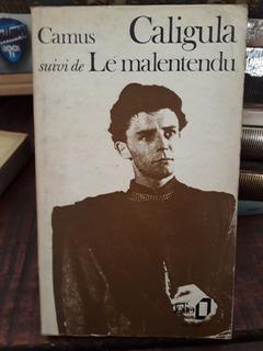 Caligula Suivi De Le Malentendu - Albert Camus