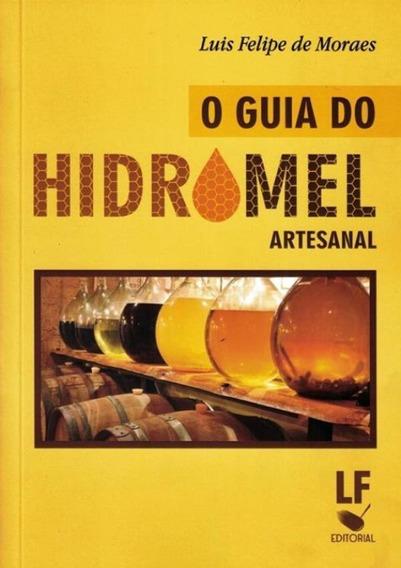 Guia Do Hidromel Artesanal, O