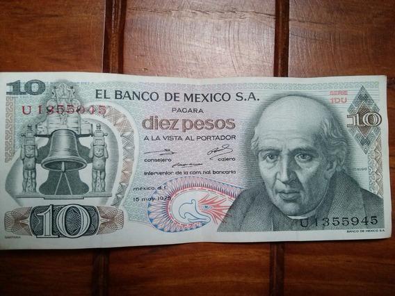 2 Billetes De 10 Pesos De El Año 1975 Y 1977 Miguel Hidalgo