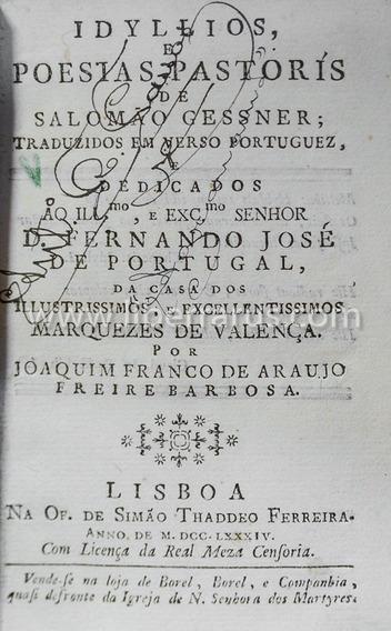 Livro Antigo Raro - Idyllios E Poesias Pastoris - 1784