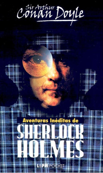 Aventuras Ineditas De Sherlock Holmes - Pocket