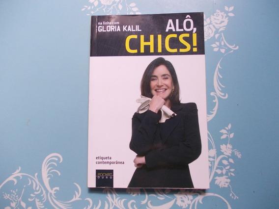 Alô, Chics! - Na Linha Com Gloria Kalil