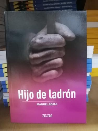 Libro Hijo De Ladrón Manuel Rojas Zig Zag