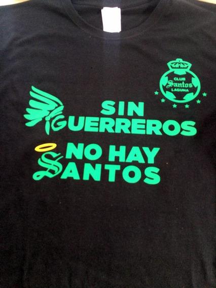 Camiseta Estampada Sin Guerreros No Hay Santos