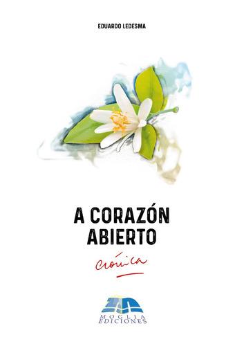 Imagen 1 de 1 de Libro A Corazón Abierto, Crónica  Caá Catí Corrientes