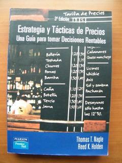 Estrategias Y Tácticas De Precios, Thomas Nagle Reed Holden