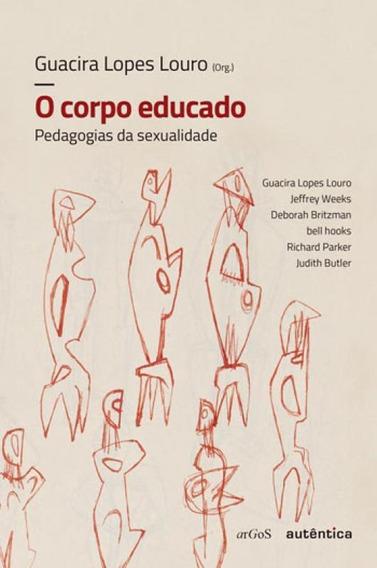 O Corpo Educado - Nova Edição