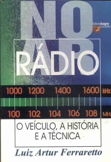 No Ar Rádio - O Veículo A História...