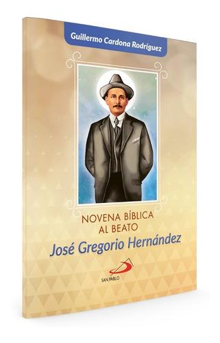 Imagen 1 de 1 de Novena Bíblica Al Beato José Gregorio Hernández