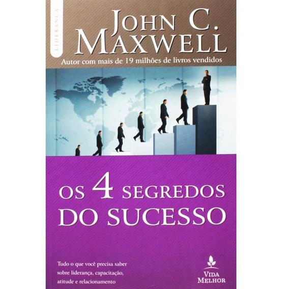 Livro John Maxwell - Os 4 Segredos Do Sucesso