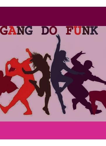 Seja A Nossa Garota Da Marca Gang Do Funk Brasil
